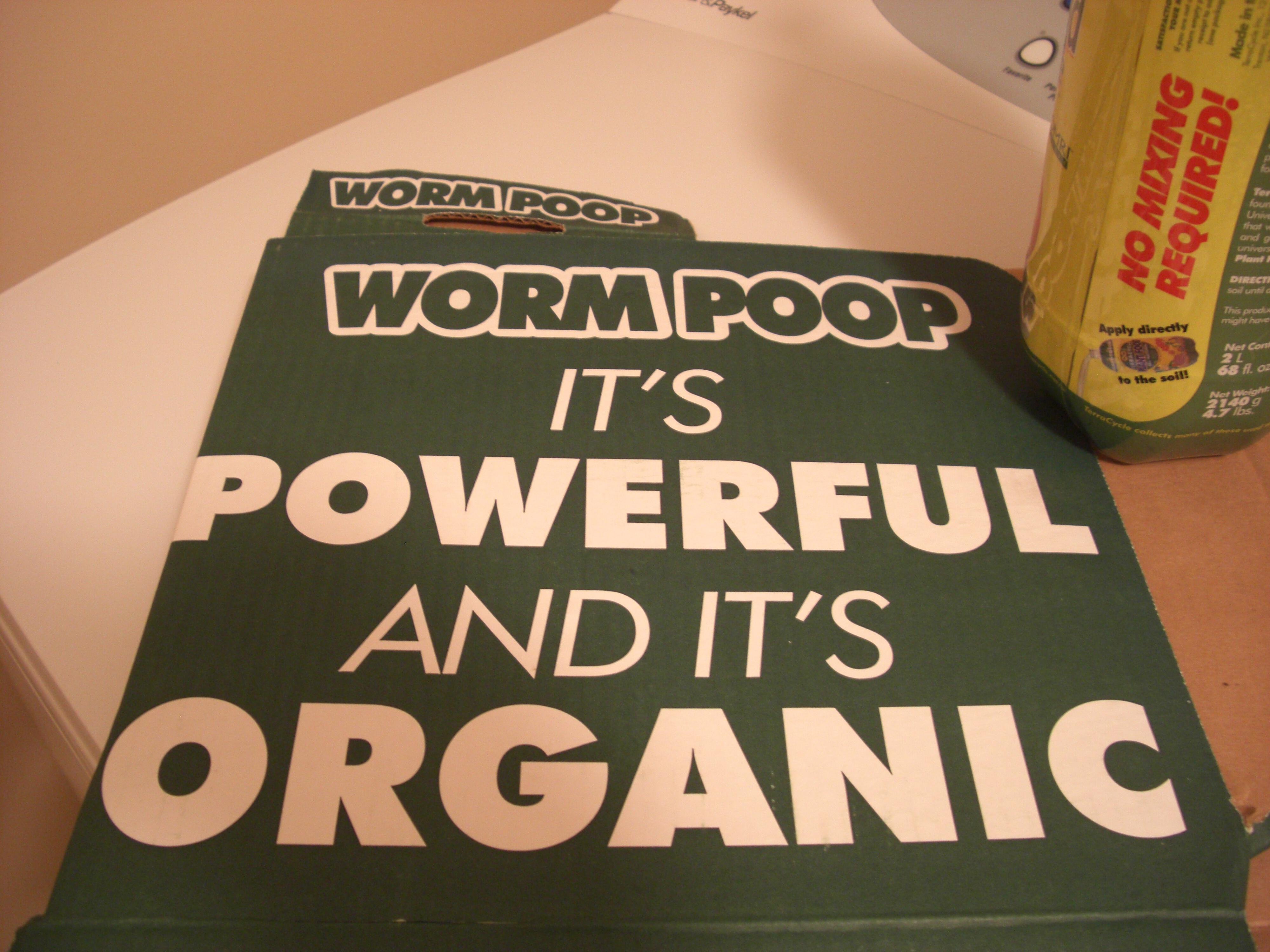 Worm poop it's powerful and it's organic